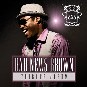 Bad News Brown Tribute Album