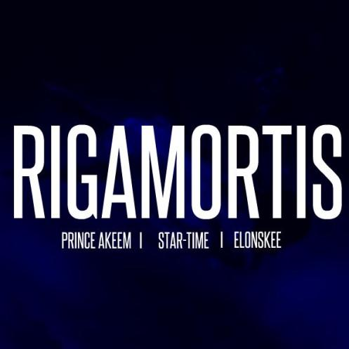 Rigamortis Feat. Star-Time & ElonSkee
